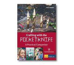 ''Crafting with the Pocket Knife'' A Practical Companion-9.5202.1